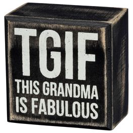 Primitives by Kathy TGIF Grandma Box Sign, , large
