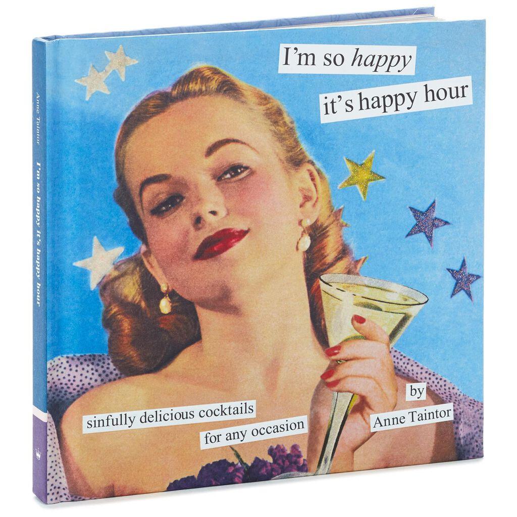 I'm So Happy It's Happy Hour Book