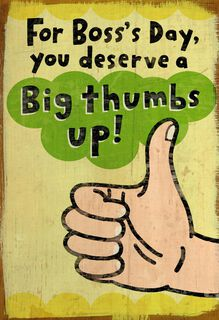 Big Thumbs Up Funny Boss's Day Card,