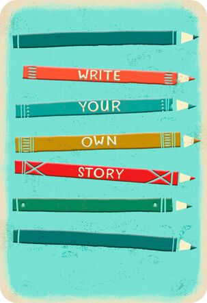 Write Your Own Story Encouragement Card