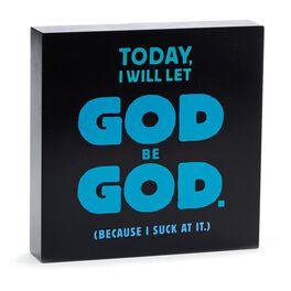 Let God Be God Sentiment Print, , large