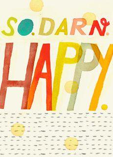 So Darn Happy Blank Card,