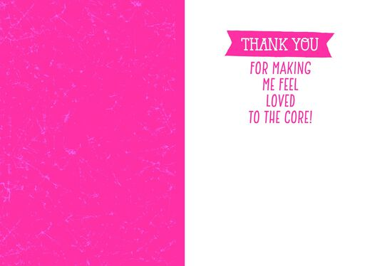 Loved to the Core Mother's Day Card,