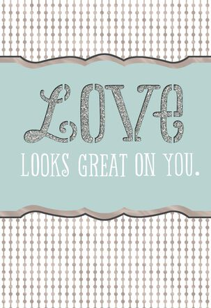 Love Looks Great on You Bridal Shower Card
