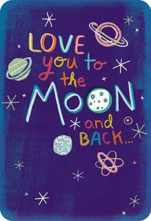 To the Moon and Back Love Card,