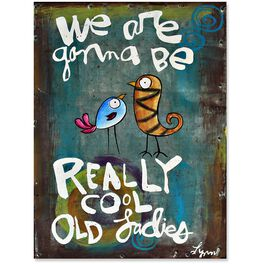 Cool Old Ladies Quote Sign, 6x8, , large