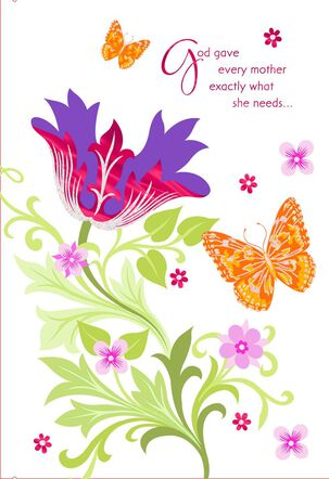 God Gave You Exactly What You Need First Mother's Day Card