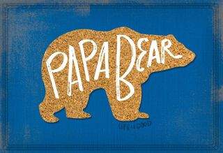 Life is Good® Papa Bear Father's Day Card,