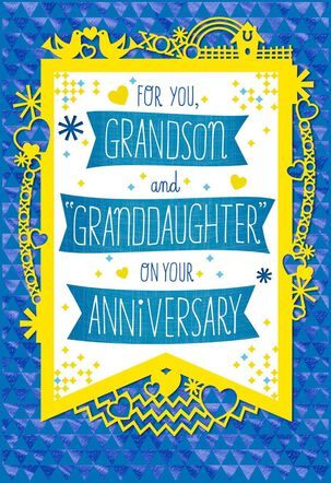 "Happy Anniversary Card for Grandson and ""Granddaughter"""