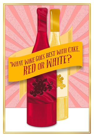 Wine and Cake Funny Birthday Card