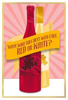 Wine and Cake Funny Birthday Card,