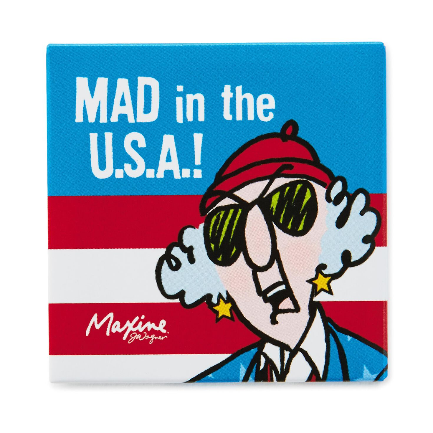 Mad in the u s a maxine magnet decorative accessories Hallmark usa