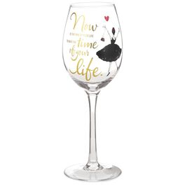 Time of Your Life Wine Glass, 15.8 oz., , large
