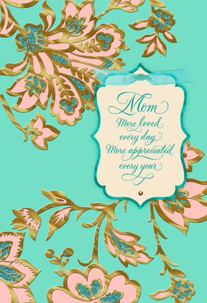 More Loved, More Appreciated Mother's Day Card