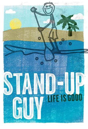 Life is Good® Stand Up Guy Father's Day Card
