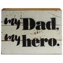 My Dad, My Hero Wood Sign, 8x6, , large