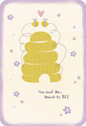 Meant to Bee Romantic Love Card