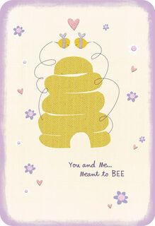 Meant to Bee Romantic Love Card,
