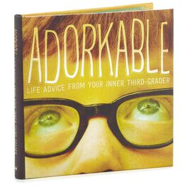 Adorkable: Life Advice From Your Inner Third-Grader Book, , large