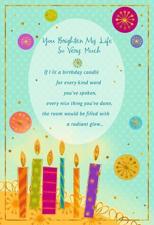 You Brighten My Life Birthday Card