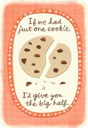 Just One Cookie Love Card