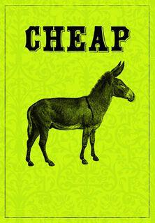Cheap-Ass Funny Birthday Card,