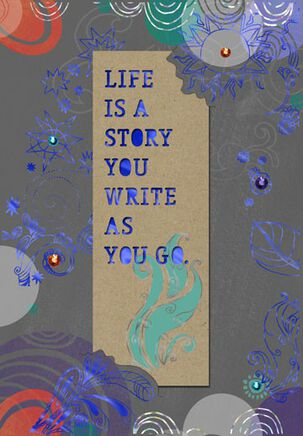 Life Is a Story Bookmark Birthday Card