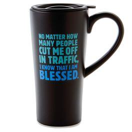 Blessed Traffic Ceramic Travel Mug, 19 oz., , large