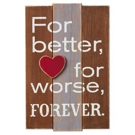 For Better, For Worse, Forever Rustic Wood Sign, , large