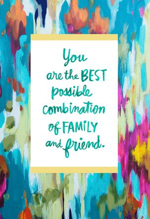 You're Family and Friend Mother's Day Card