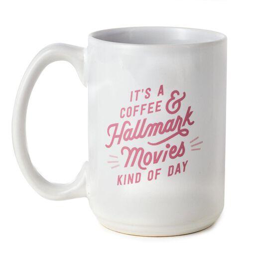 5ec1e72029c ... Coffee and Hallmark Movies Day Mug, 12 oz.,
