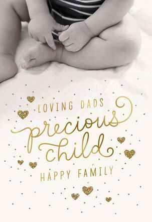Loving Dads, Precious Child New Baby Card