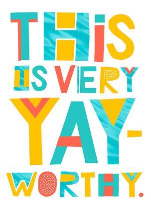 Yay-Worthy Congratulations Card