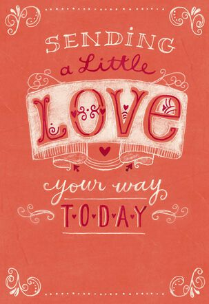 Sending a Little Love Your Way Today Sweetest Day Card