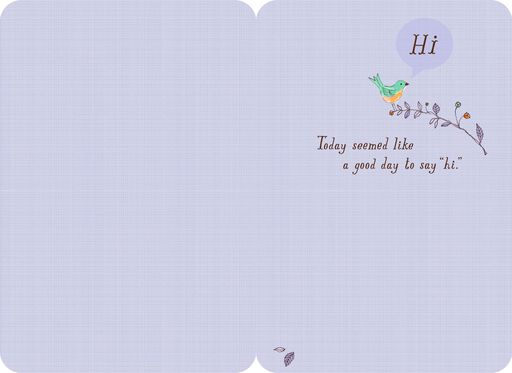 A Good Day to Say Hi Thinking of You Card,