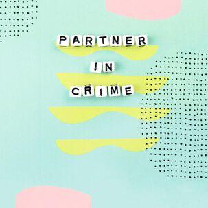 Partner in Crime Friendship Card