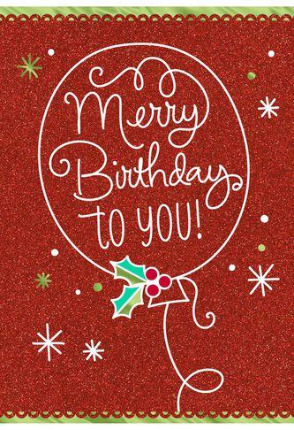 Birthday and christmas cards happy birthday greetinng card merry birthday december 25th birthday christmas card greeting bookmarktalkfo Images