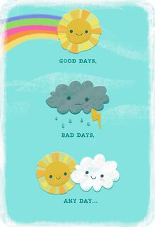 Sun and Clouds Any Day Love Card,