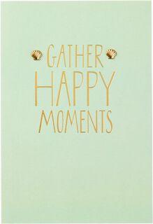 Gather Happy Moments Birthday Card,