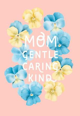 Gentle, Kind and Caring Mom Easter Card
