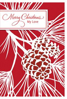 Pinecones and Branches Christmas Love Card,