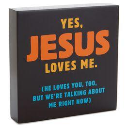 Jesus Loves Me Sentiment Wood Plaque, , large