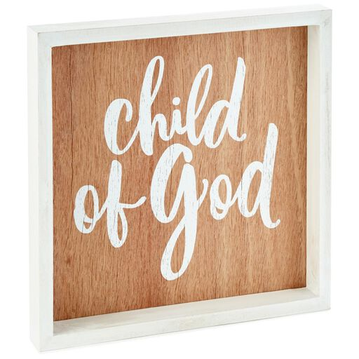 Child of God Wood Quote Sign, 10x10, ...
