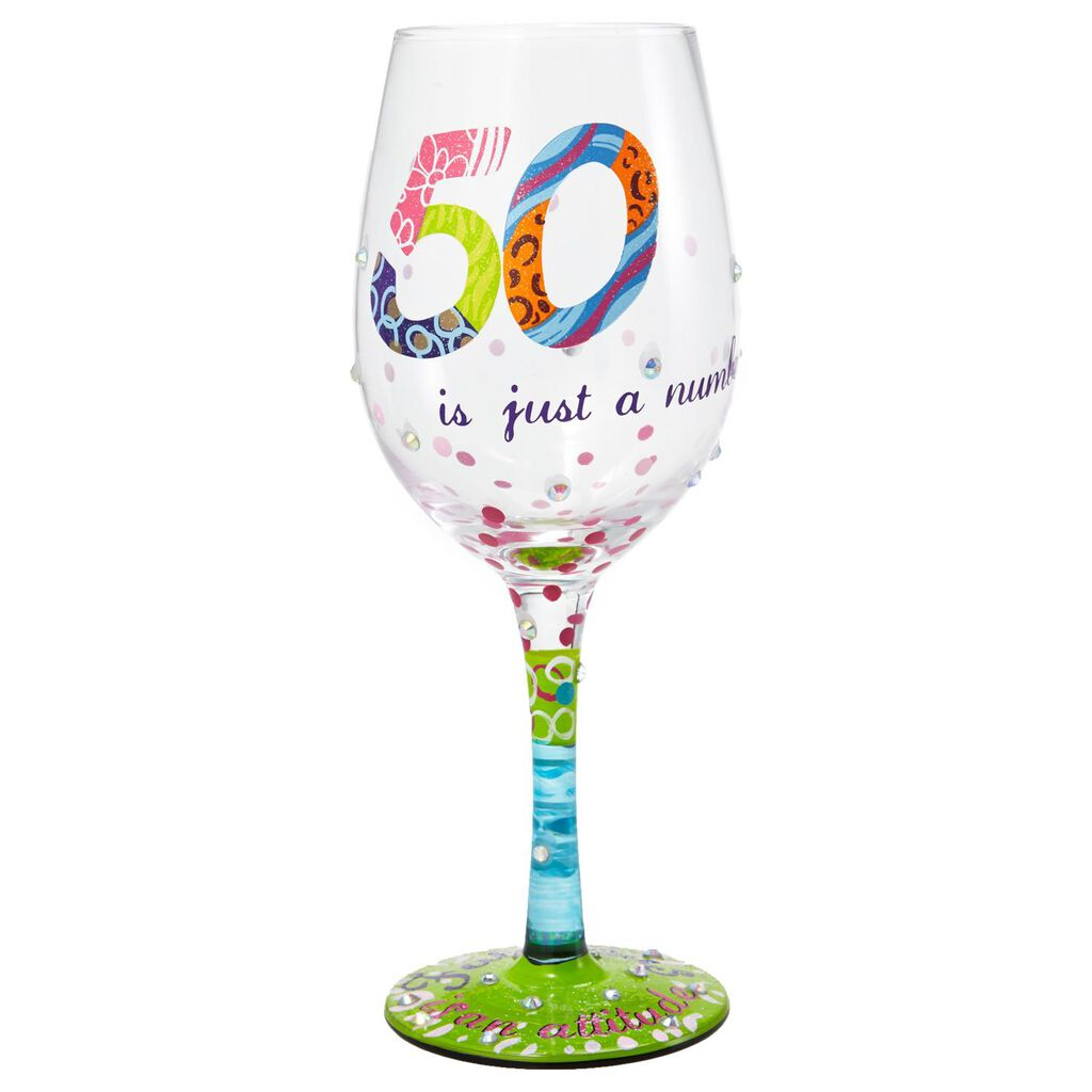 LolitaR 50 Is Just A Number Handpainted Wine Glass 15 Oz