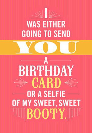 Booty Selfie Funny Birthday Card