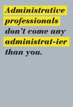 Professional-ier Administrative Professionals Day Card