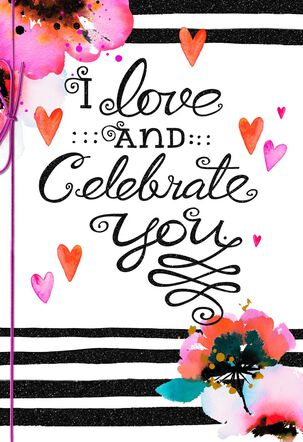 I Love and Celebrate You Anniversary Card for Her