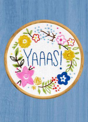 Yaaas Embroidery Blank Congratulations Card