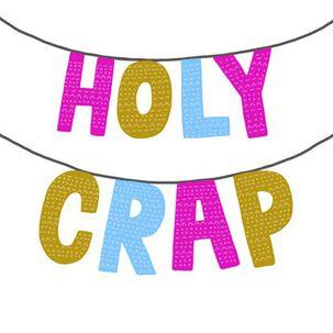 Holy Crap Funny Congratulations Card