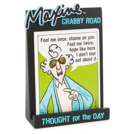 Maxine Crabby Road Thought for the Day Sentiment Holder, , large